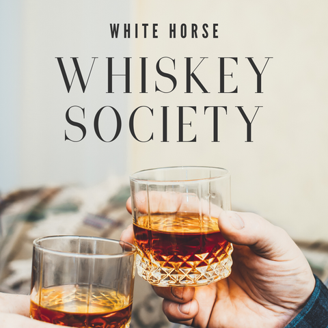 January 16 @7pm: White Horse Whiskey Society Monthly Event