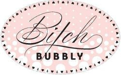 Bitch Bubbly