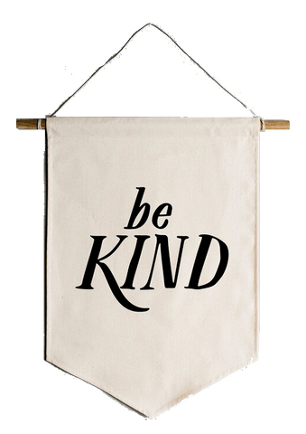"OYSTERS PEARL ""BE KIND"" CANVAS BANNER"