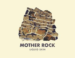 Mother Rock Force Celeste Liquid Skin