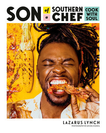 Son of a Southern Chef: COOK WITH SOUL Book