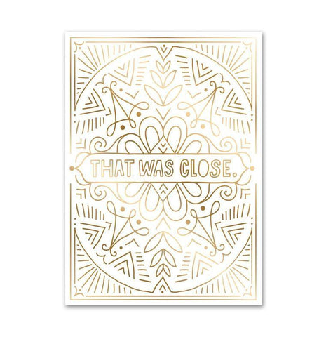 "Easy Tiger ""That Was Close"" Greeting Card"
