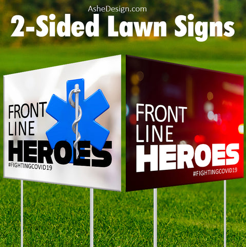 Lawn Sign 18x24 - Front Line Heroes EMS