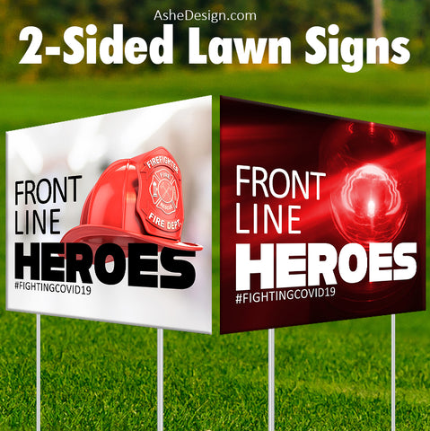 Lawn Sign 18x24 - Front Line Heroes Fire