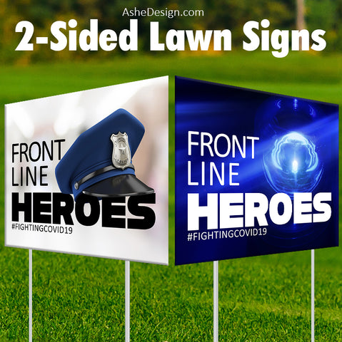 Lawn Sign 18x24 - Front Line Heroes Police