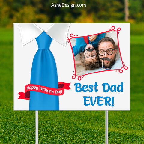 Lawn Sign 18x24 - Best Dad Ever