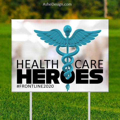Lawn Sign 18x24 - Health Care Heroes