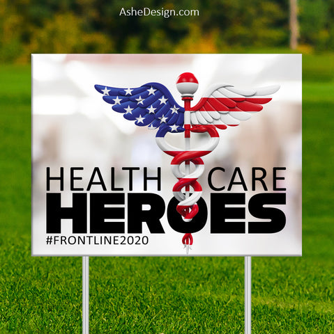 Lawn Sign 18x24 - Health Care Heroes USA