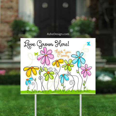 Lawn Sign 18x24 - Love Grows Here