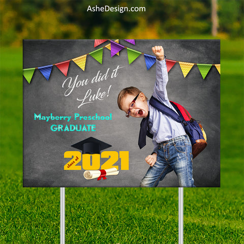 Lawn Sign 18x24 - Preschool Kindergarten Graduation