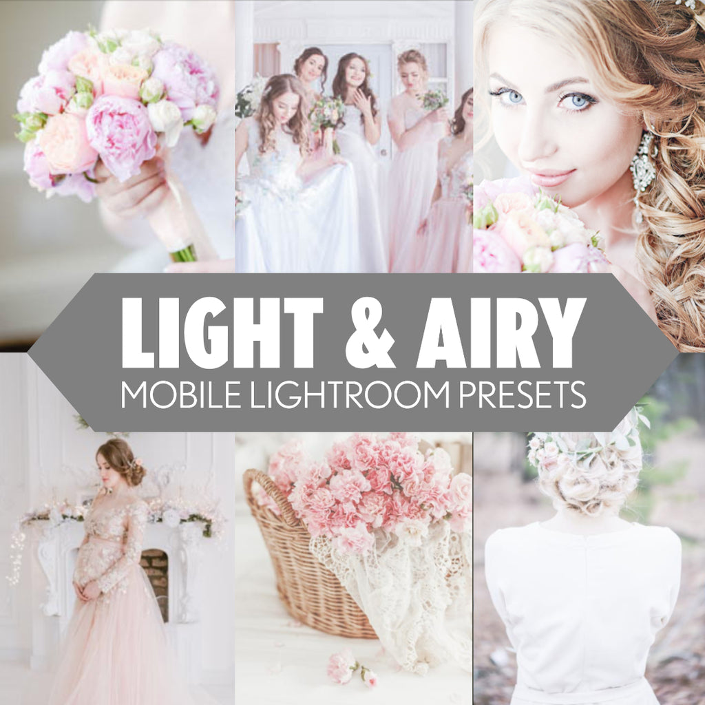 Mobile Lightroom Presets for Cell Phone Editing - Light & Airy