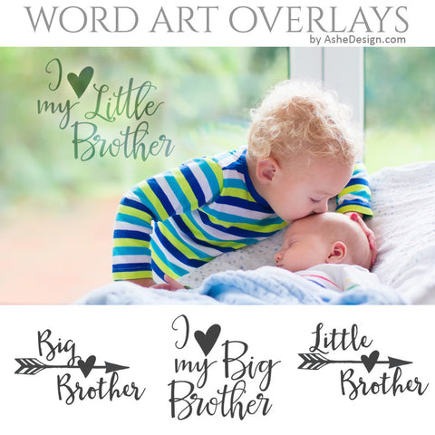 Ashe Design Word Art Overlays - Big Brother Little Brother
