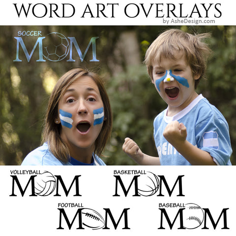 Ashe Design Word Art Overlays - Sports Mom