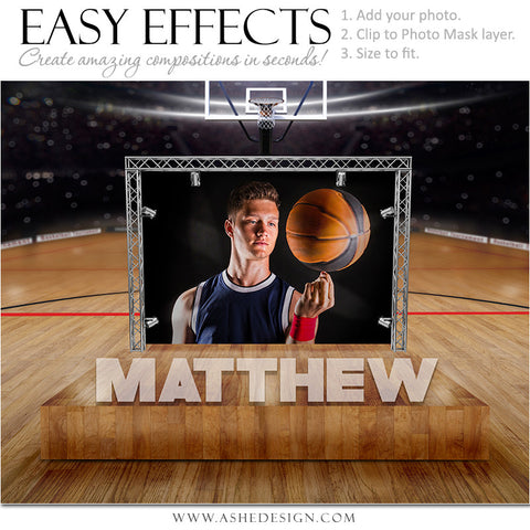 Easy Effects - Center Stage Basketball