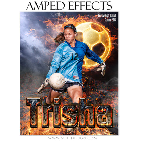 Ashe Design | Amped Effects | Photoshop Templates | Sports Poster 16x20 | Fire Ball Soccer