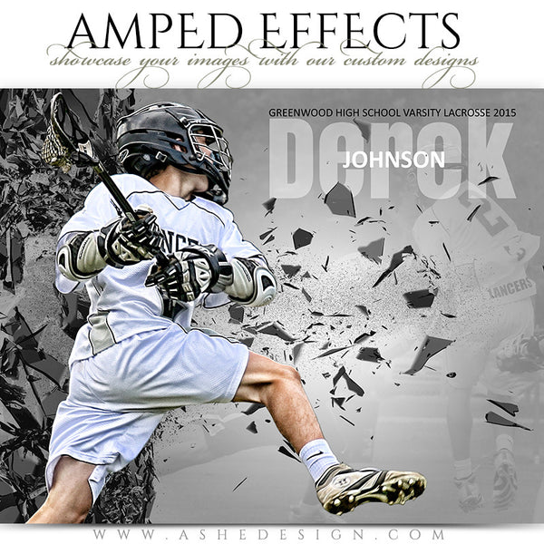 Ashe Design | Amped Effects Sports Templates | Shattered Wall lacrosse