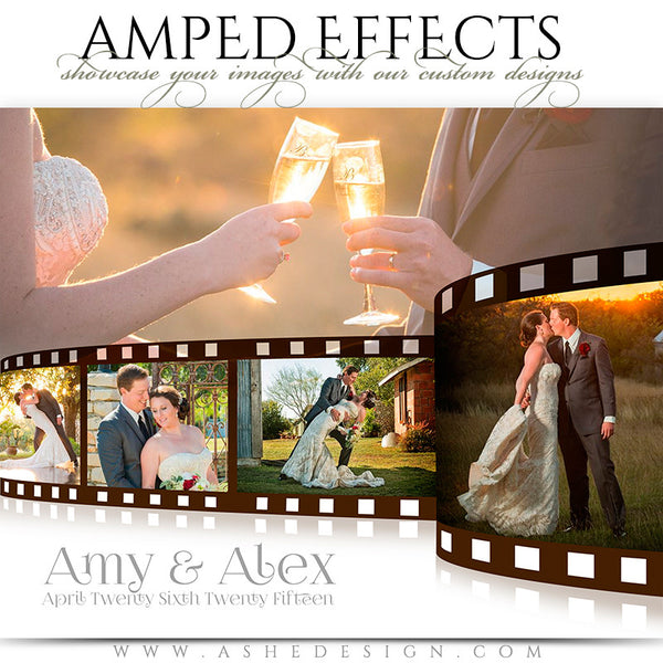 Ashe Design | Amped Effects Photography Templates | Film Strip wedding