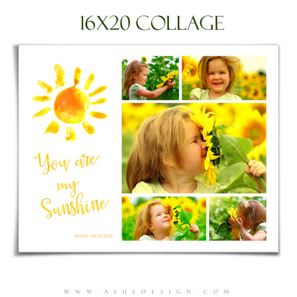 Ashe Design | Photoshop Templates | Collage 16x20 | You Are My Sunshine