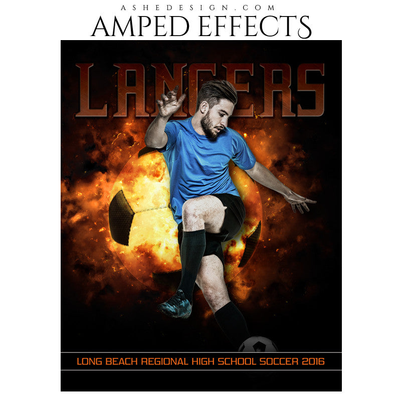 Ashe Design | Amped Effects | Photoshop Templates | Sports Poster 16x20 | Backdraft Soccer
