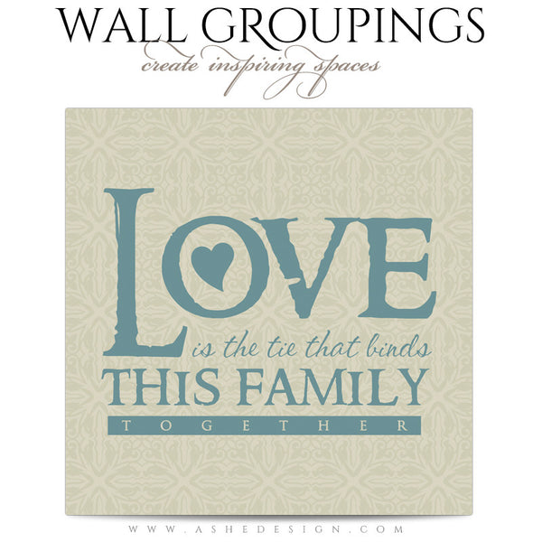 Wall Groupings Photography Templates | Family Ties word art