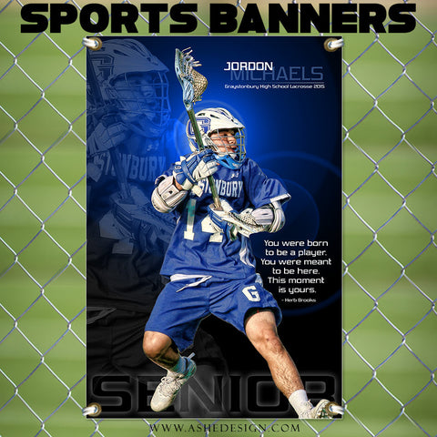 Amped Sports Banner 24x36 | This Moment Is Yours lacrosse