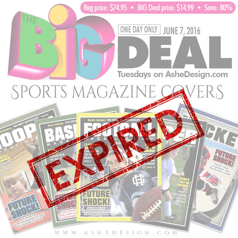 Ashe Design | BIG DEAL June 7, 2016 (Magazine Covers) expired