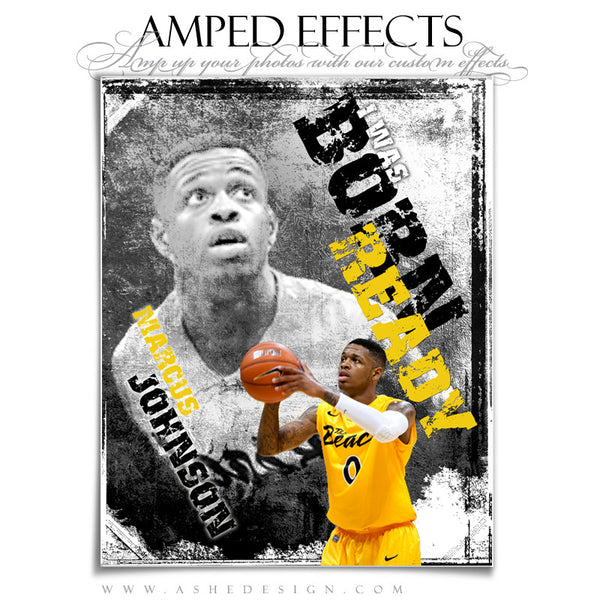 Ashe Design | Amped Effects Sports Templates | Born Ready 2
