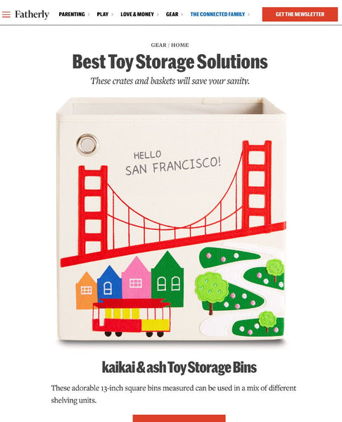 Fatherly lists kaikai & ash as one of Best Toy Storage Bin