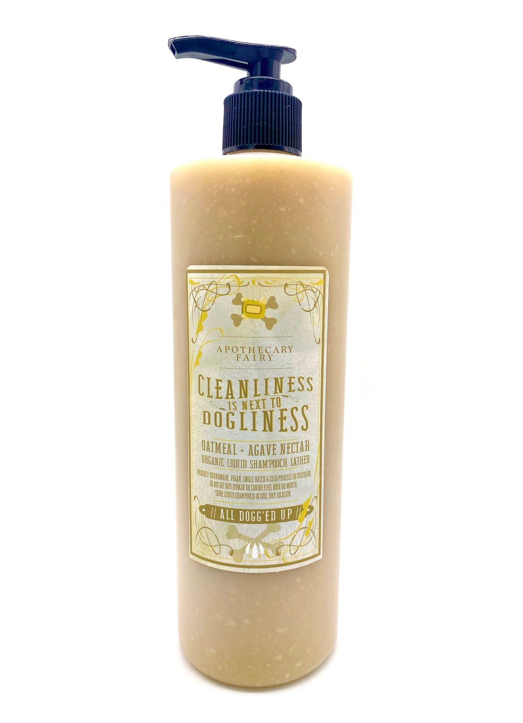 Cleanliness Is Next To Dogliness- All Dogg'ed Up Liquid Sham'pooch 16oz - The Apothecary Fairy