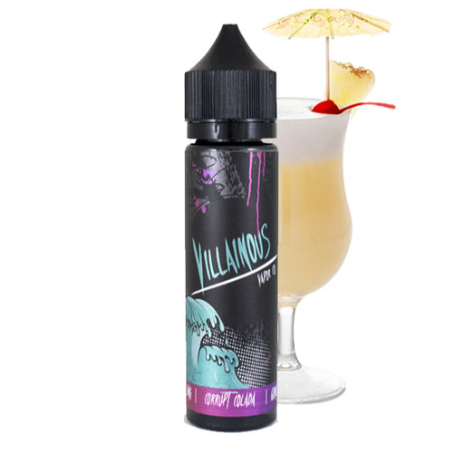 Corrupt Colada by Villainous Vapor Co. E-Liquid 60ml - 120ml.co - Best Premium eJuice and Vapor Product Store