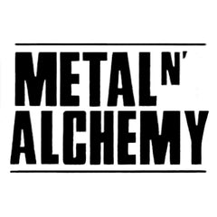 Metal N Alchemy Range