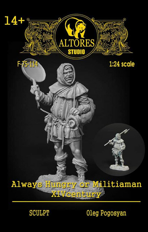Always Hungry, Militiaman, XIV century
