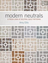 Modern Neutrals: A Fresh Look at Neutral Quilt Patterns