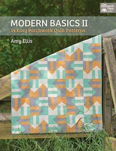 Modern Basics II: 14 Easy Patchwork Quilt Patterns