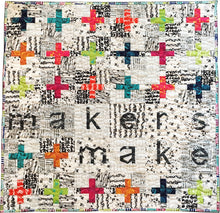 Makers Make Quilt Pattern