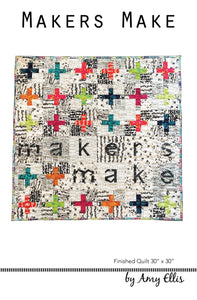 Makers Make Quilt Pattern by Amy Ellis