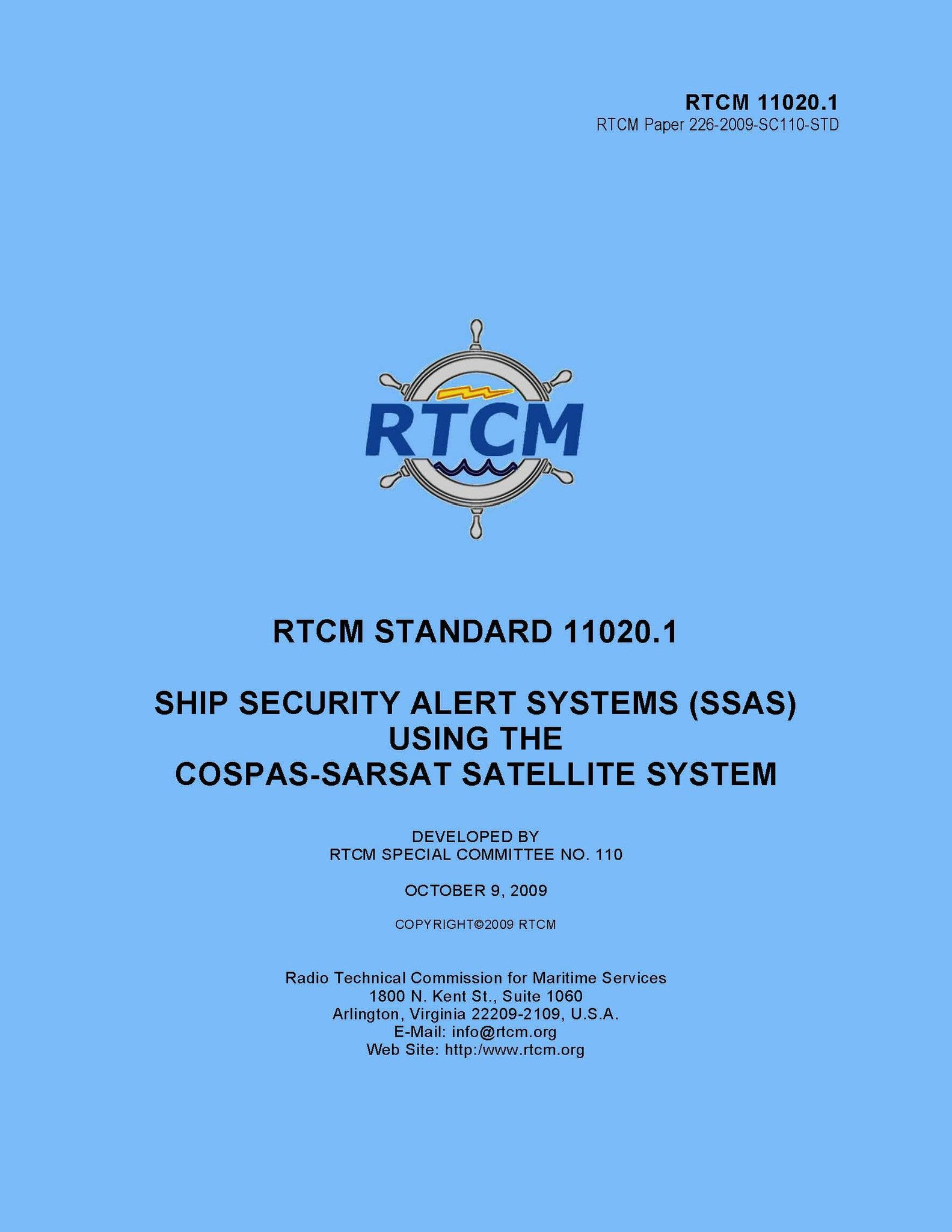 RTCM 11020.1 (RTCM Paper 110-2004/SC110-STD), Standard for Ship Security Alert Systems (SSAS) using the Cospas-Sarsat System