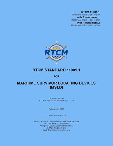 RTCM 11901.1, Standard for Maritime Survivor Locating Devices with Amendments 1 and 2, June 4, 2012