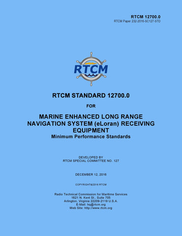 RTCM 12700.0 - Minimum Performance Standards For Marine eLORAN Receiving Equipment