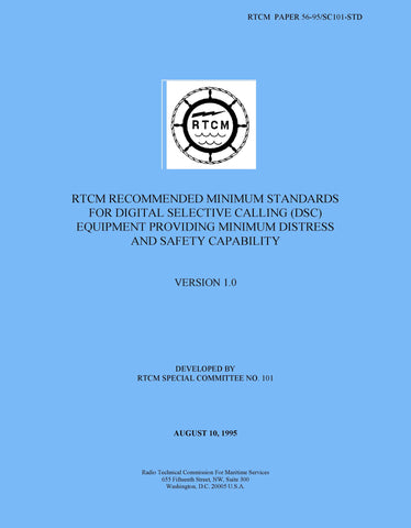 RTCM Paper 56-95/SC101-STD, Recommended Minimum Standards for Digital Selective Calling (DSC) Equipment Providing Minimum Distress and Safety Capability, Version 1.0