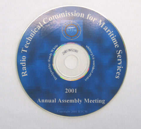 RTCM Annual Assembly Meeting, May 2001, St. Pete Beach, FL - Presentations on CD-ROM