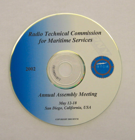 RTCM Annual Assembly Meeting, May 2002, San Diego, CA - Presentations on CD-ROM