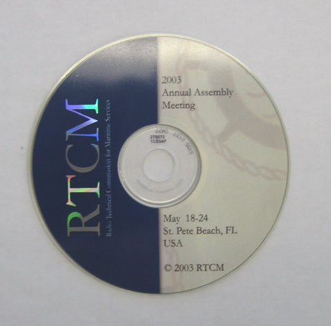 RTCM Annual Assembly Meeting, May 2003, St. Pete Beach, FL - Presentations on CD-ROM