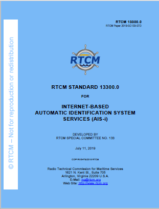 RTCM Standard 13300.0  FOR  Internet-Based Automatic Identification System Services (AIS-i), July 11, 2019