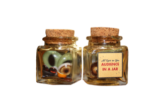 """All Eyes on You"" Audience in a Jar"