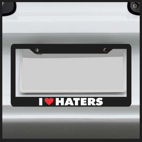 I heart Haters - Funny License Plate Frame - Made in USA - Car Truck loveJDM