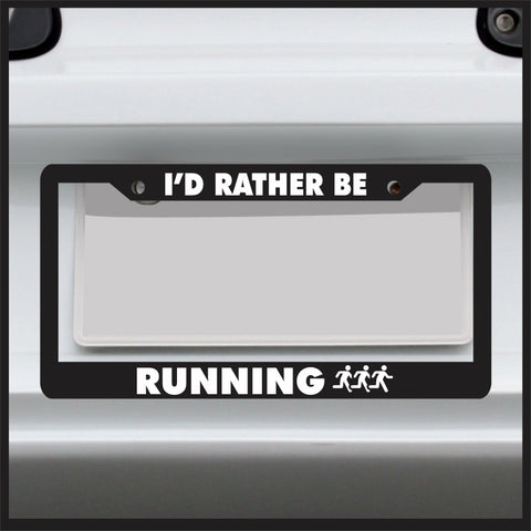 I'd Rather Be Running - License Plate Frame - Swim Bike Run Car Tag 26.2 marathon