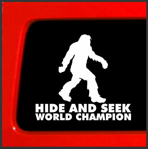 Bigfoot Hide and Seek World Champion Vinyl Decal Sticker sasquatch believe funny