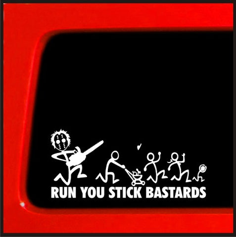 ChainSaw F*@K Run You Stick Bast*rds Stick Figure Family Funny car vinyl sticker