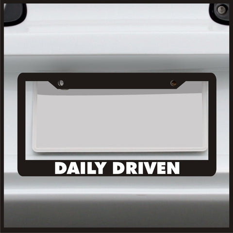 Daily Driven - License Plate Frame - Made in USA